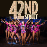 42nd STREET – das Musical: Comeback im First Stage Theater