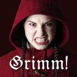 """GRIMM – Die wahre Geschichte von Rotkäppchen und """"ihrem"""" Wolf"""