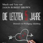 DIE LETZTEN 5 JAHRE: Kammermusical feiert im Februar in Köln Premiere