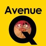 Wer spielt bei AVENUE Q in Kriens-Luzern?