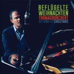 Thomas Borchert - Beflügelte Weihnachten