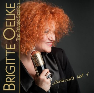 Brigitte Oelke - The Private Session - Musicals Vol. 1