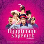 HAUPTMANN VON KÖPENICK – Opening Night in Berlin