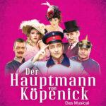 DER HAUPTMANN VON KÖPENICK – Musiktheaterpremiere 2017