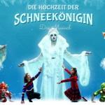 DIE HOCHZEIT DER SCHNEEKÖNIGIN: Märchen-Musical in Berlin