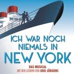 ICH WAR NOCH NIEMALS IN NEW YORK ab März in Berlin