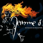 JEANNE D'ARC – Musical-Weltpremiere im Februar 2016