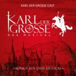 CD-Vorstellung: KARL DER GROSSE – DAS MUSICAL