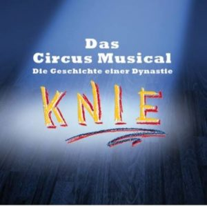 KNIE - Das Musical