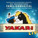 YAKARI Tour 2017: Kleiner Sioux-Held geht wieder auf Abenteuerreise