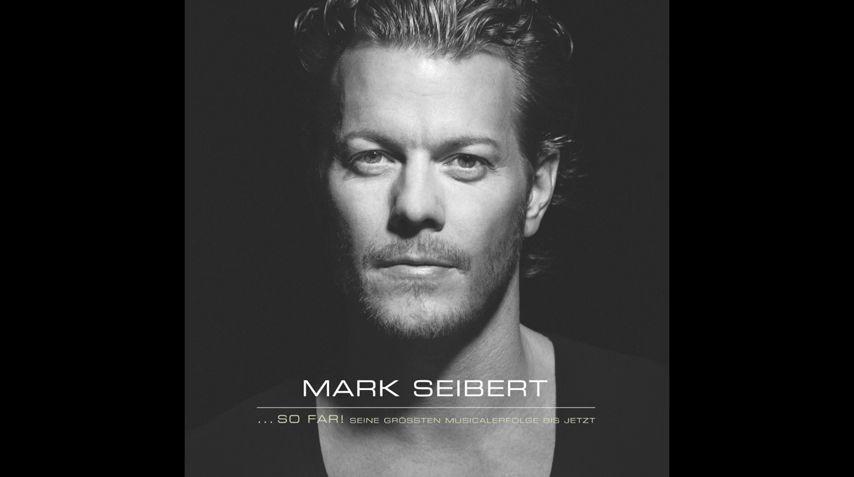 "Mark Seibert ""...so far!"""