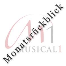 Musical Monatsrückblick