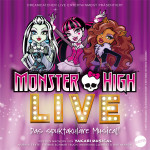 MONSTER HIGH LIVE – Monster High als Musical erleben