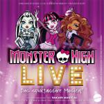 MONSTER HIGH LIVE – Monster High als Musical erleben