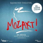 MOZART! – Die Live-Aufnahme zur Neuinszenierung