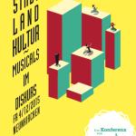 "MuMa 15-Konferenz – ""Stadt, Land, Kultur – Musicals im Diskurs"""