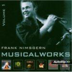 Gewinnspiel: 10 CDs MUSICALWORKS Vol. 1 von Frank Nimsgern