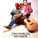 TWO WORLDS – ONE SHOW – Bekanntgabe der musikalischen Gäste
