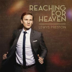 CD-Vorstellung: REACHING FOR HEAVEN von Peter Lewys Preston