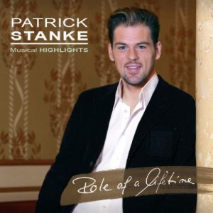 Patrick Stanke CD Role of a Lifetime