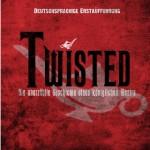 TWISTED: Ein Bösewicht erzählt seine Geschichte