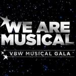 WE ARE MUSICAL – Die VBW feiern Jubiläum mit spektakulärer Gala