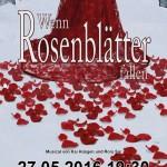 WENN ROSENBLÄTTER FALLEN – am 27. Mai 2016 in Perchtoldsdorf bei Wien