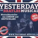 YESTERDAY – THE BEATLES MUSICAL – auch in Ihrer Nähe