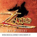 ZORRO – Das Musical in neuer Sommerspielstätte Winzendorf